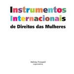Capa da publicação Instrumentos Internacionais de Direitos das Mulheres (SPM-PR. 2006)