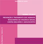 Norma Técnica Prevenção e Tratamento da Violência Sexual (MS, 2007)