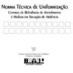 Capa da publicação Norma Técnica de Uniformização dos Centros de Referência de Atendimento à Mulher em Situação de Violência (SPM-PR, 2006)