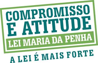 Selo da Campanha Compromisso e Atitude pela Lei Maria da Penha - A lei é mais forte