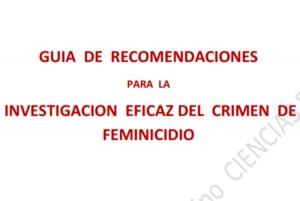 Guía de Recomendaciones para la Investigación Eficaz del Crimen de Feminicidio (Madri, 2013)