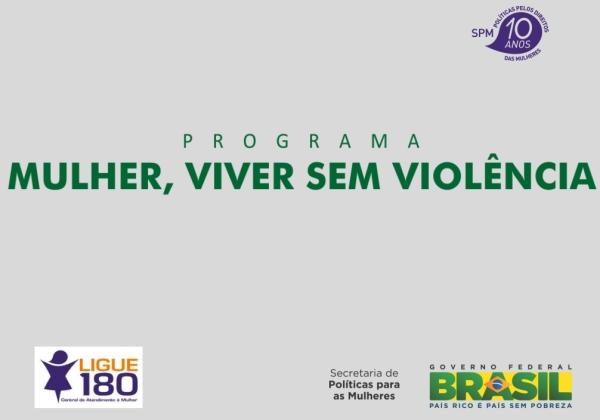 slide Lançamento Programa Mulher Viver sem Violência