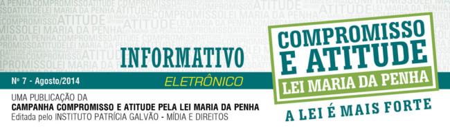 Informativo Eletrônico da Campanha Compromisso e Atitude pela Lei Maria da Penha
