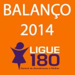 Capa do balanço anual do Ligue 180 em 2014
