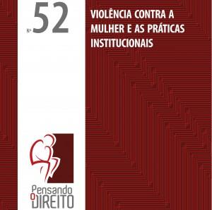 Capa da pesquisa Violência contra a mulher e as práticas institucionais (MJ/Ipea, 2015)