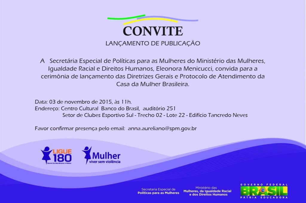Casa da mulher Brasileira_lancamento protocolo de atendimento
